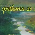 Letnie spotkania zesztuką 2016r. Warsztay, wystawy, konkursy