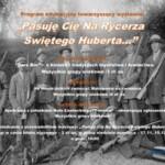 Program edukacyjny towarzyszący wystawie: ''Pasuję Cię NaRycerza Świętego Huberta…''