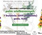 Warsztaty zwykonywania palm wielkanocnych