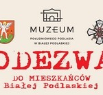 Odezwa domieszkańców Białej Podlaskiej. Prośba oudostępnienie pamiątek związanych z34 Pułkiem Piechoty